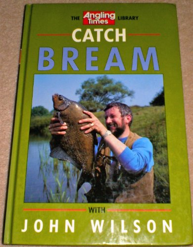 Catch Bream By John Wilson