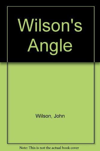 Wilson's Angle By John Wilson