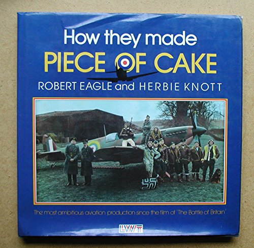 """How They Made """"Piece of Cake"""" By Robert Eagle"""