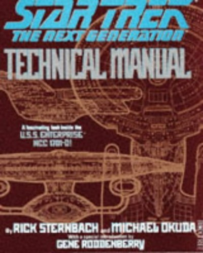 Star Trek: The Next Generation - Technical Manual By Michael Okuda
