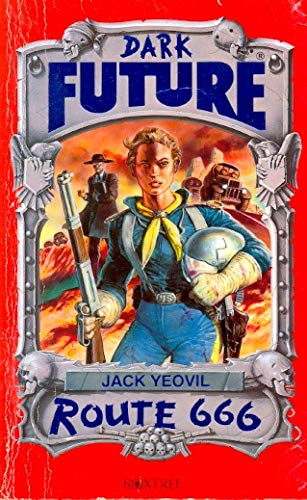 Route 666 (Dark Future) by Yeovil, Jack Paperback Book The Cheap Fast Free Post