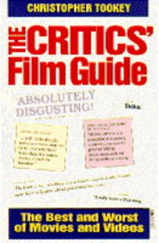The Critics' Guide to Film By Christopher Tookey