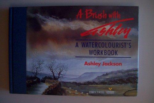 A Brush with Ashley By Ashley Jackson