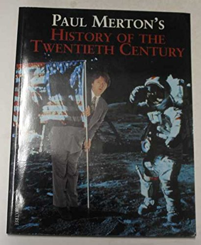 Paul Merton's History of the Twentieth Century by Paul Merton