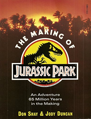 "The Making of ""Jurassic Park"" by Don Shay"