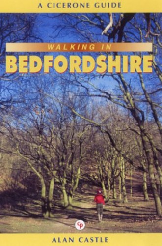 Walking in Bedfordshire (Cicerone Guide) By Alan Castle