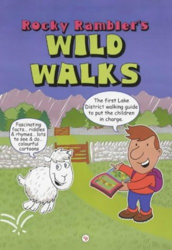 Rocky Rambler's Wild Walks By Iain Peters