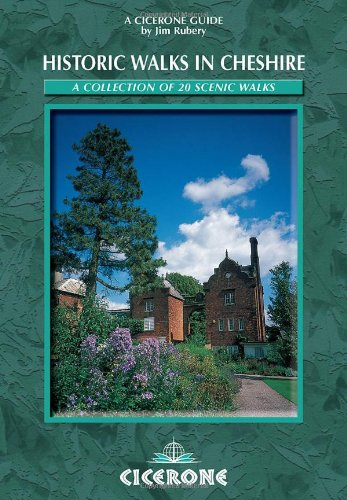 Historic Walks in Cheshire By Jim Rubery