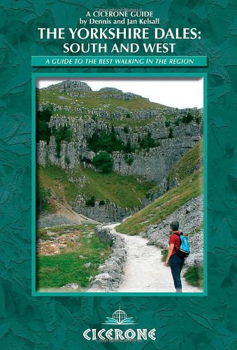 The Yorkshire Dales: South and West By Dennis Kelsall