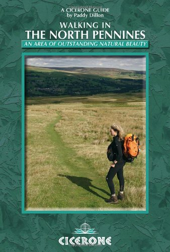 Walking in the North Pennines By Paddy Dillon