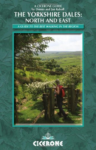 The Yorkshire Dales: North and East By Dennis Kelsall