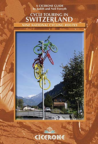 Cycle Touring in Switzerland By Neil Forsyth