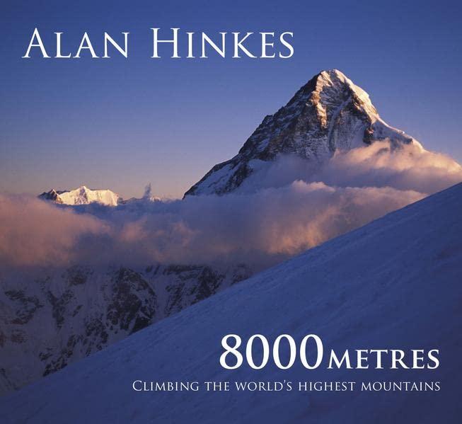 8000 metres By Alan Hinkes