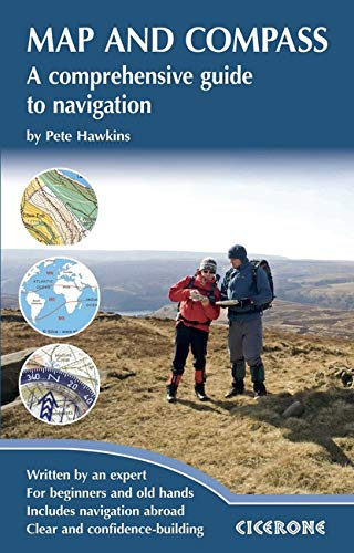 Map and Compass (Cicerone Techniques Guide) By Pete Hawkins