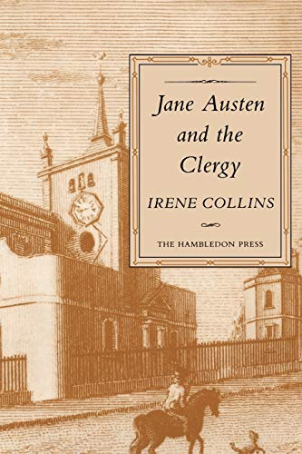 Jane Austen and the Clergy By Irene Collins