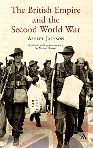 The British Empire and the Second World War By Ashley Jackson