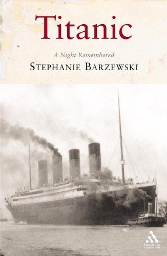 Titanic: A Night Remembered by Stephanie Barczewski