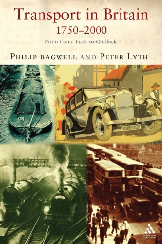 Transport in Britain, 1750-2000 By Philip S. Bagwell