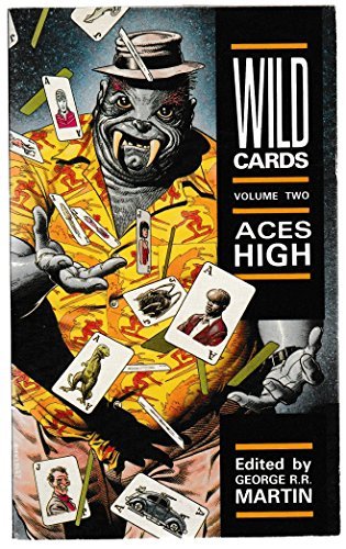 Wild Cards: v. 2: Aces High by George R. R. Martin