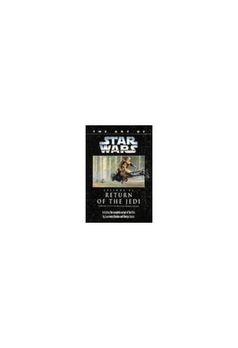 "The Art of ""Star Wars"": Episode 6: ""Return of the Jedi"" by Lawrence Kasdan"