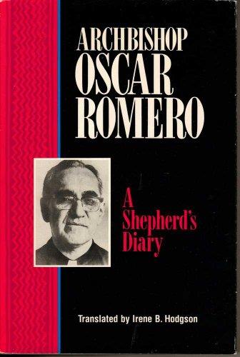 Shepherd's Diary by Oscar Arnulfo Romero