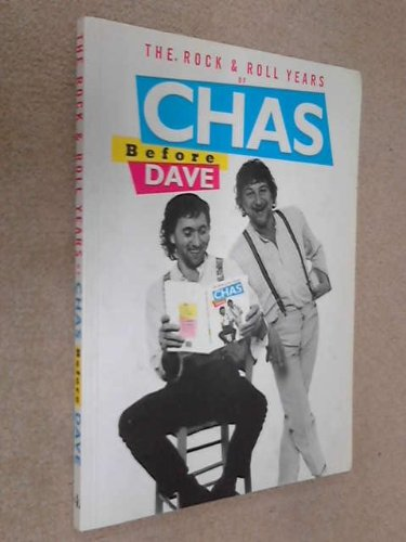 Rock and Roll Years of Chas Before Dave By Chas Hodges