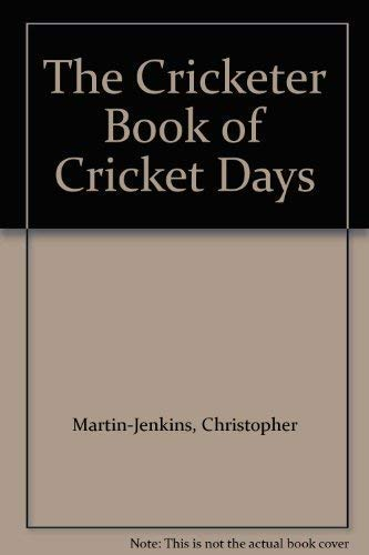 """Cricketer"" Book of Cricket Days By Chris Rhys"