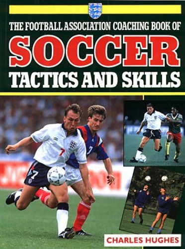 F.A.Coaching Book Soccer Tactics By Charles Hughes