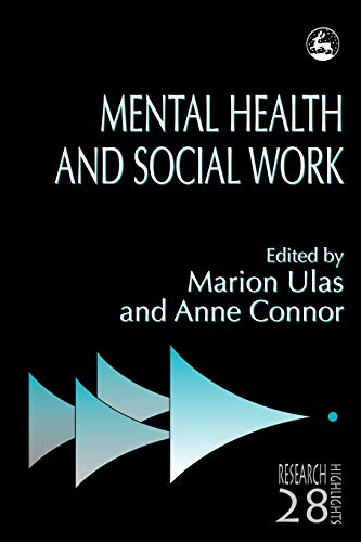Mental Health and Social Work By Marion Ulas
