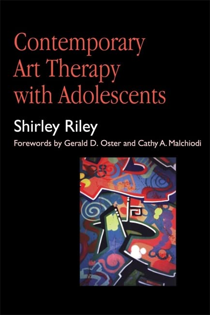 Contemporary Art Therapy with Adolescents By Cathy A Malchiodi
