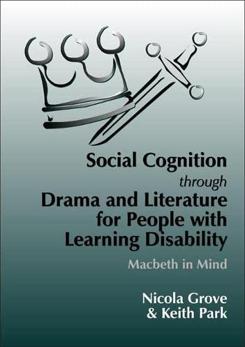 Social Cognition Through Drama And Literature for People with Learning Disabilities By Keith Park