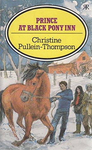 Prince at Black Pony Inn By Christine Pullein-Thompson