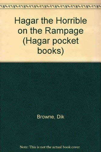 Hagar the Horrible on the Rampage By Dik Browne