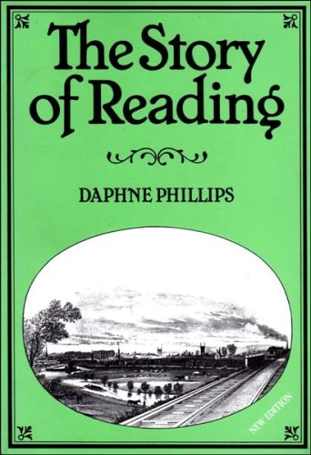 The Story of Reading by Daphne Phillips