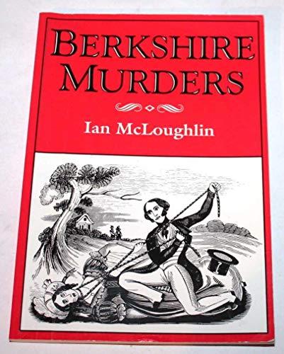 The Berkshire Murders By Ian McLoughlin