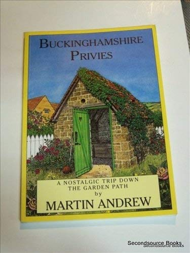 Buckinghamshire Privies by Martin Andrew