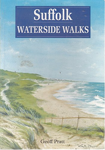 Suffolk Waterside Walks By Geoff Pratt