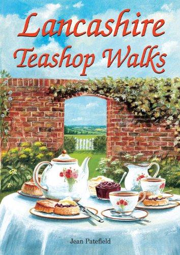 Lancashire Teashop Walks by Jean Patefield