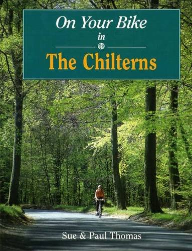 On Your Bike in the Chilterns By Sue Thomas