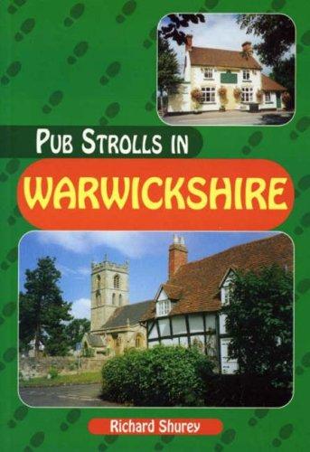 Pub Strolls in Warwickshire By Richard Shurey