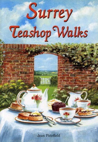 Surrey Teashop Walks By Jean Patefield