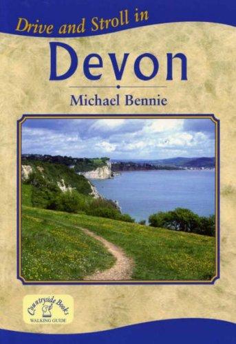 Drive and Stroll in Devon By Michael Bennie