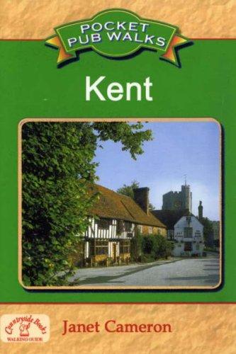 Pocket Pub Walks in Kent By Janet Cameron