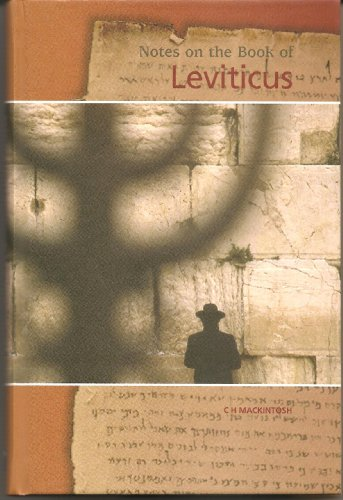 Notes on the Book of Leviticus By C.H. Mackintosh