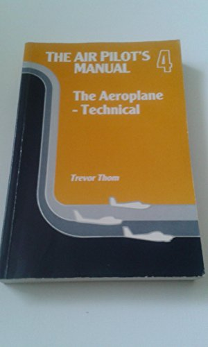 The Air Pilot's Manual By Trevor Thom
