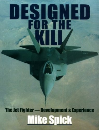 Designed for the Kill By Mike Spick