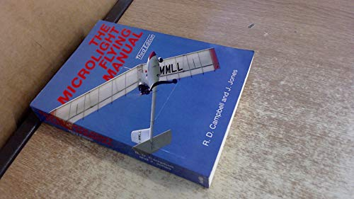 Microlight Flying Manual By R. D. Campbell