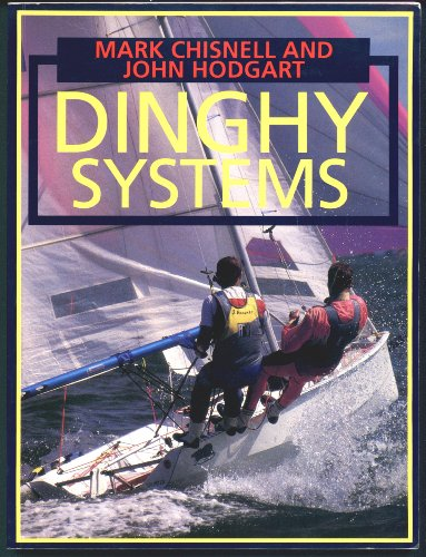 Dinghy Systems By Mark Chisnell
