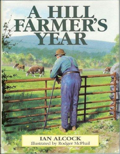 A Hill Farmer's Year By I.C.N. Alcock