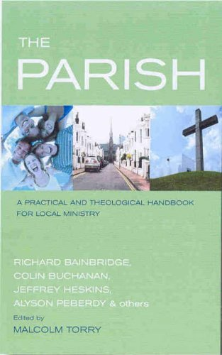 The Parish: People, Place and Ministry By Malcolm Torry